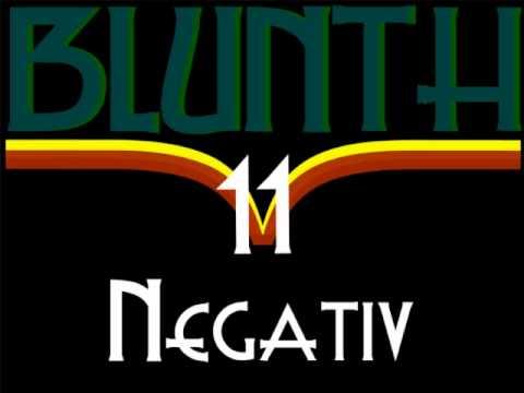 11 Blunth - Negativ 2011 THC