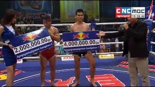 Final Marathon, Meas Chanmean vs Kolabdam(thai), Khmer Boxing CNC 24 Feb 2018