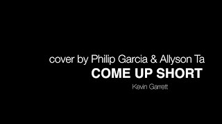 Come Up Short - Kevin Garrett (Cover by Allyson Ta)