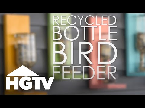 How to Make a Recycled Bottle Birdfeeder - HGTV