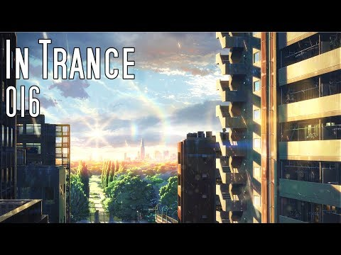 IN TRANCE 016 | Energetic & Powerful Trance | Uplifting & Tech Trance Mix [HQ]