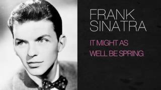 Watch Frank Sinatra It Might As Well Be Spring video