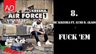 8. MC Kresha - Fuck
