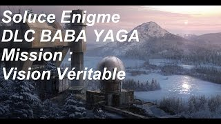 Rise Of The Tomb Raider Soluce Enigme Vision Véritable DLC BABA YAGA