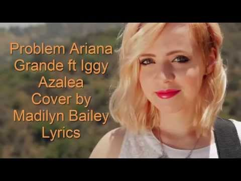 Ariana Grande Ft Iggy Azalea - Problem Lyrics Official
