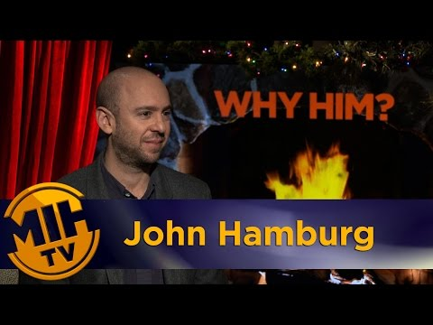 John Hamburg Interview Why Him