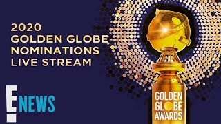 2020 Golden Globe Nominations Live Stream | E! News