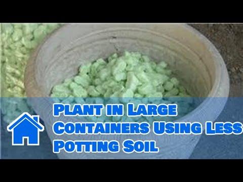 Styrofoam Packing Peanuts to save soil in gardening pot