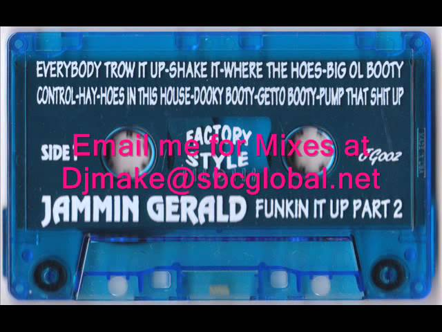 Jammin Gerald - Funkin It Up Part 2 - Ghetto House Classics Juke Booty Mix Dj Funk Chicago House