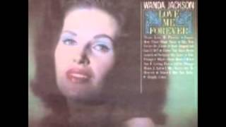 Watch Wanda Jackson May You Never Be Alone video
