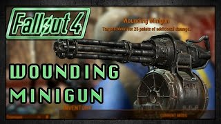 Fallout 4 | Legendary Wounding Minigun! | Legendary Weapons!