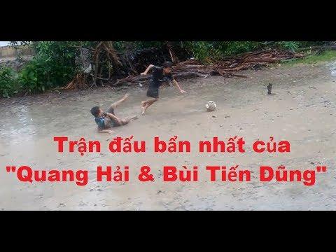 Trận đấu bẩn nhất của Quang Hải & Bùi Tiến Dũng