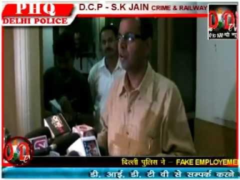A Racket of Conmen Busted::Delhi Police( D C P S.K. JAIN)