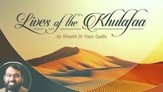 Abu Bakr al-Siddiq: The Successor of the Prophet - Part 1 Family Background ~ Dr. Yasir Qadhi