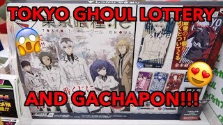 TOKYO GHOUL LOTTERY AND GACHAPON!!!