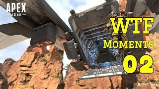 Apex Legends Game Play Funny and WTF Moments #02