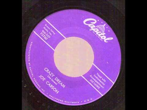 Joe Carson - Crazy Dream