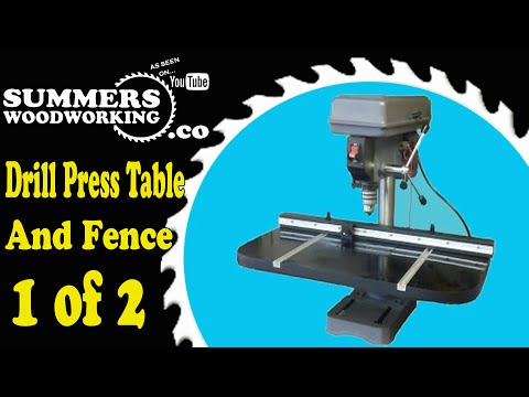 048 How To Make a Drill Press Table And Fence