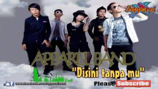 Apparel Band - Disini tanpa mu (Official Lyric Video) Indie Band Karawang
