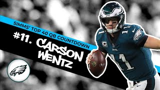Chris Simms' Top 40 QBs: Carson Wentz snags No.11 | Chris Simms Unbuttoned | NBC Sports