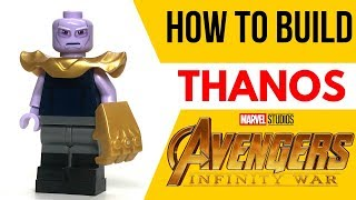 HOW TO Build THANOS from Avengers: Infinity War!