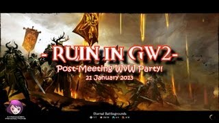 Ruin Gaming – Post-Meeting WvW Party