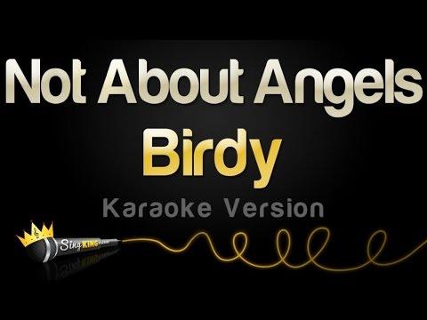 Birdy - Not About Angels (Karaoke Version)