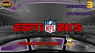 MWG -- ESPN NFL 2K5 -- Vikings Franchise Mode, S3 Divisional
