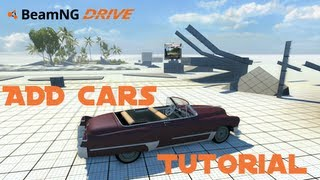 Game | BeamNG Drive Add Cars Tutorial English HD | BeamNG Drive Add Cars Tutorial English HD