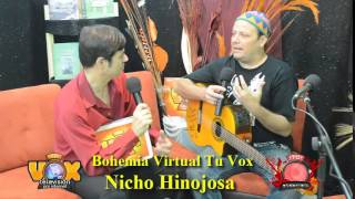 Nicho Hinojosa en Bohemia Virtual Tu Vox TV