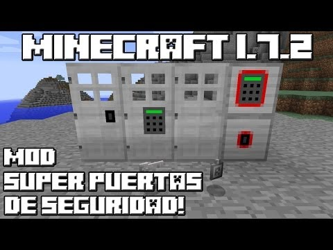 Minecraft 1.7.2 MOD SUPER PUERTAS DE SEGURIDAD!