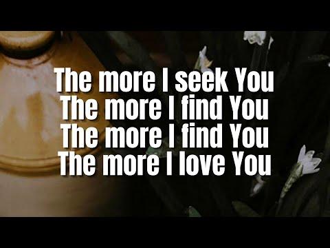 Gateway Worship - The More I Seek You