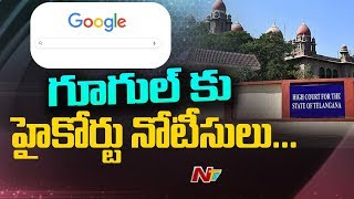 Telangana High Court Issues Notice To Google