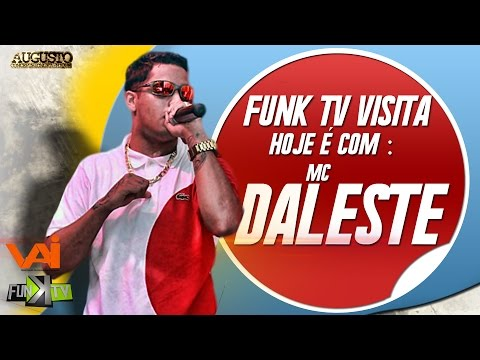Mc Daleste Funk Tv Visita Completo (oficial) #lutomcdaleste video