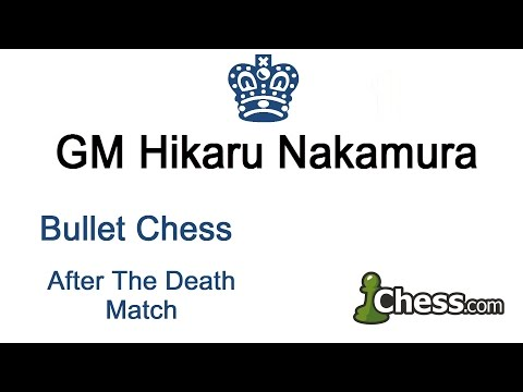 ? Hikaru Nakamura Plays Bullet Chess Minutes After Winning Death Match # 30 On Chess.com