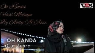 Cut Zuhra Oh Dinda Versi Melayu