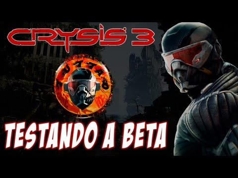 Crysis 3 - Testando A Beta  -  By Tuttão