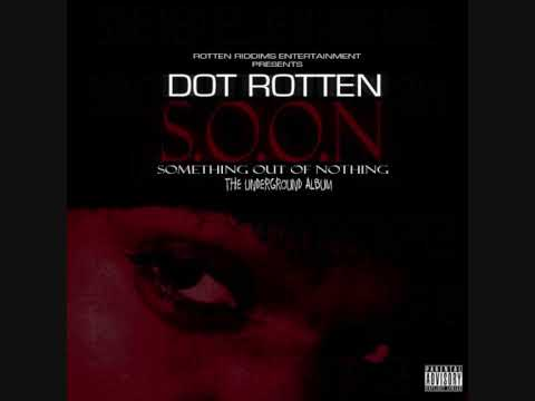 15 - Sex Time - Dot Rotten Ft. Griminal, Brutal - S.o.o.n video