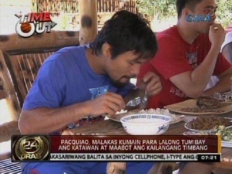 24 Oras: Pacquiao, malakas kumain para lalong tumibay ang katawan at maabot ang kailangang timbang