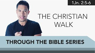 Ep. 04: The Christian Walk | IMPACT Through the Bible Series