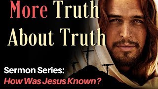More Truths about Truth - Dr. Greg Ammons (full sermon)