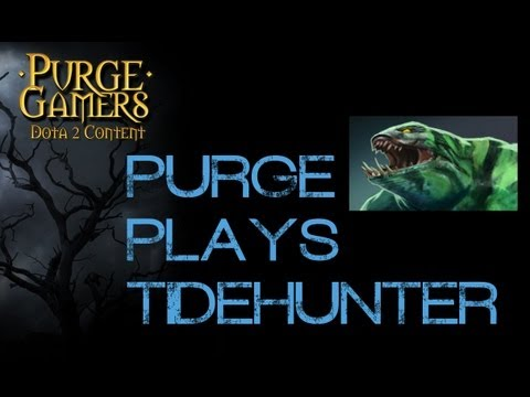 Dota 2 Purge plays Tidehunter