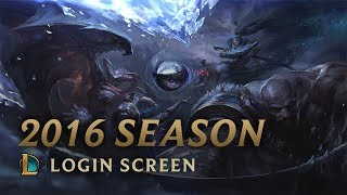 2016 Season | Login Screen - League of Legends