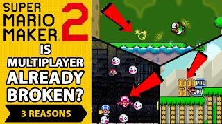 Is Multiplayer ALREADY Broken in Super Mario Maker 2??