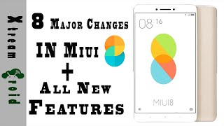 8 Major Changes in MIUI 8 + All New Features