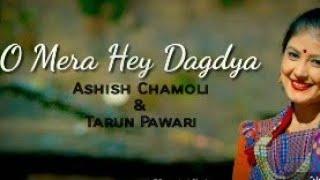 O mera hey dagdiya  Garhwali Whatsapp status  Ashi