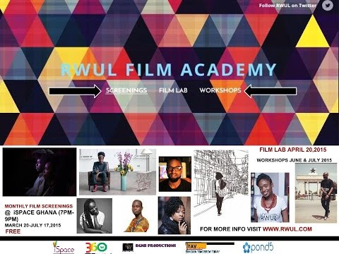 RWUL Film Academy in Partnership with iSpace Ghana