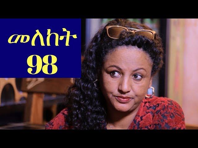 Meleket Drama Episode 98