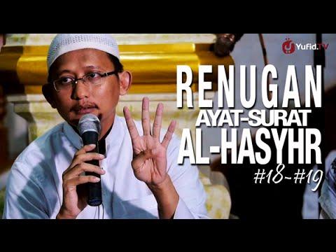 Kajian Islam: Renungan Ayat Surat Al-Hasyr #18-#19 - Ustadz Badru Salam, Lc