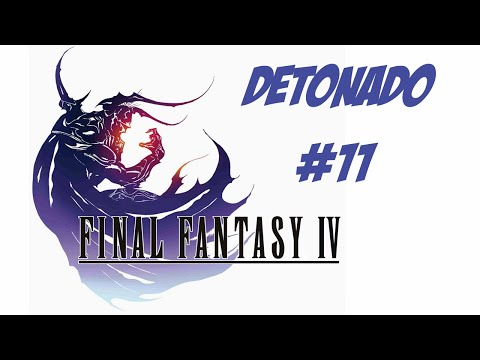 Final Fantasy IV - PC - Detonado #11 Legendado PT-BR